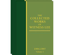 Collected Works of Witness Lee, 1994-97, The (vols. 1-5)