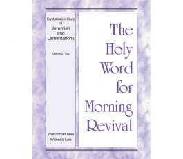 HWMR: (ENG) Crystalization-Study of Jeremiah and Lamentations, Vol. 1