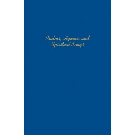 Psalms, Hymns, & Spiritual Songs