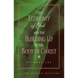 Economy of God and the Building up of the Body of Christ, The