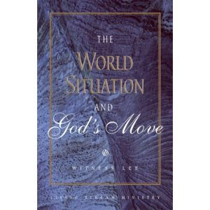 World Situation and God's Move, The