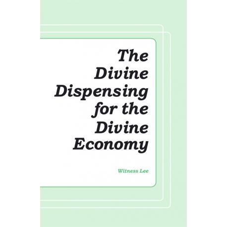 Divine Dispensing for the Divine Economy, The