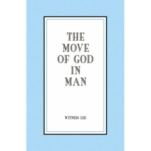 Move of God in Man, The