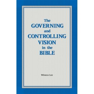 Governing and Controlling Vision in the Bible, The