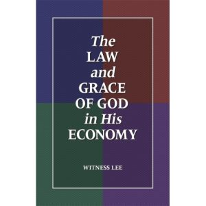Law and Grace of God in His Economy, The