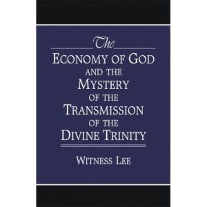 Economy of God and the Mystery of the Transmission of the Divine Trinity, The