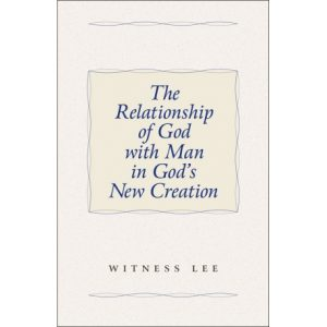 Relationship of God with Man in God's New Creation, The