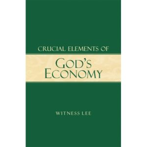 Crucial Elements of God's Economy