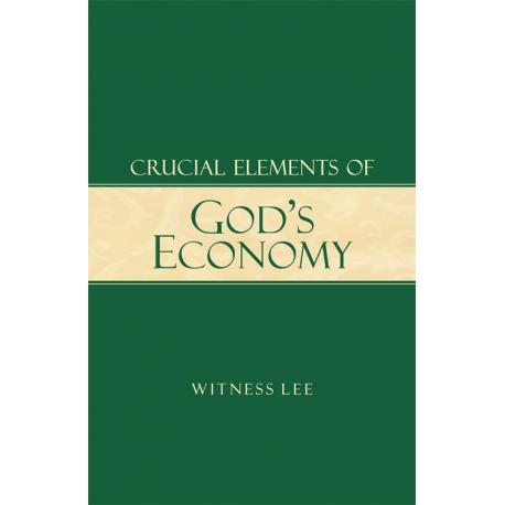 Crucial Elements of God's Economy