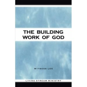 Building Work of God, The