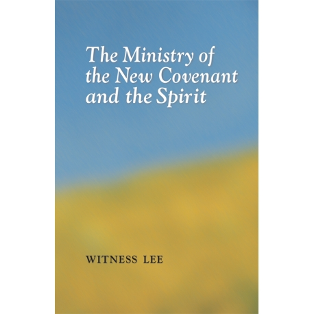 Ministry of the New Covenant and the Spirit, The