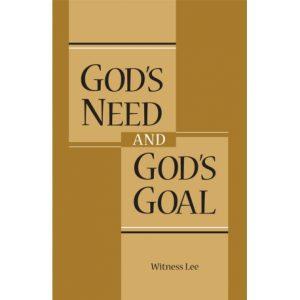 God's Need and God's Goal