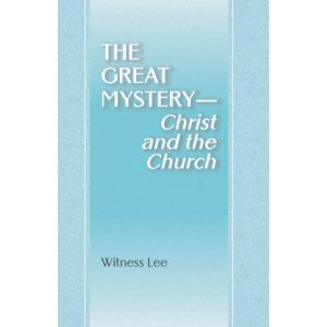 Great Mystery--Christ and the Church, The