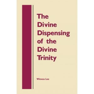 Divine Dispensing of the Divine Trinity, The