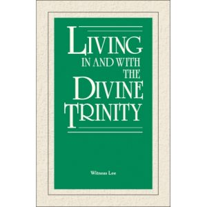 Living In and With the Divine Trinity