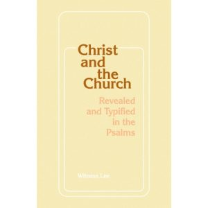 Christ and the Church Revealed and Typified in the Psalms