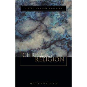 Christ versus Religion
