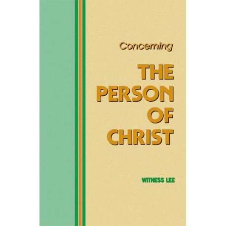 Concerning the Person of Christ