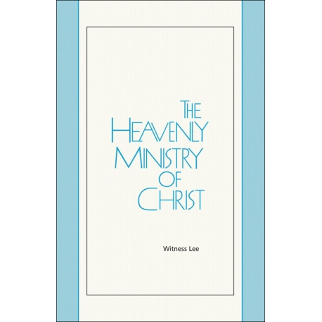 Heavenly Ministry of Christ, The