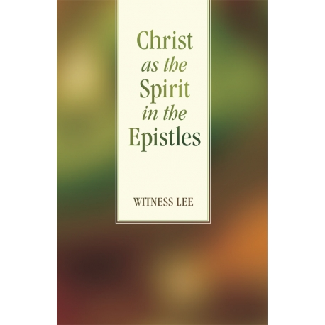 Christ as the Spirit in the Epistles