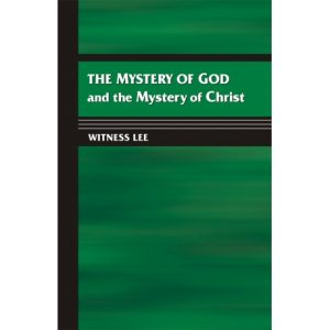Mystery of God and the Mystery of Christ, The
