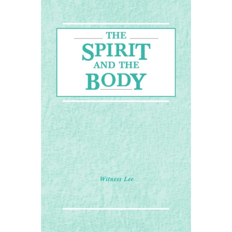 Spirit and the Body, The