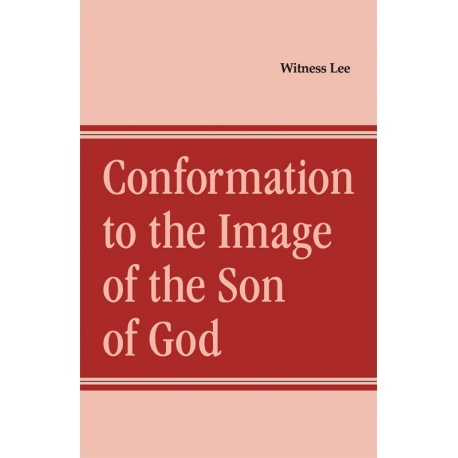Conformation to the Image of the Son of God