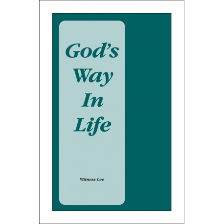 God's Way in Life