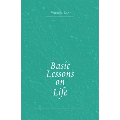 Basic Lessons on Life