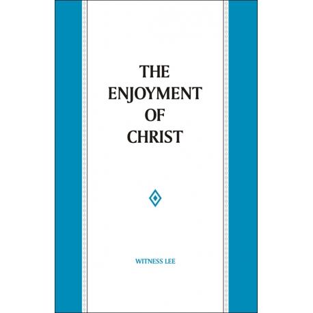 Enjoyment of Christ, The