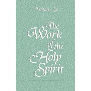 Work of the Holy Spirit, The