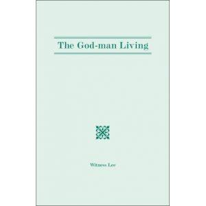 God-Man Living, The