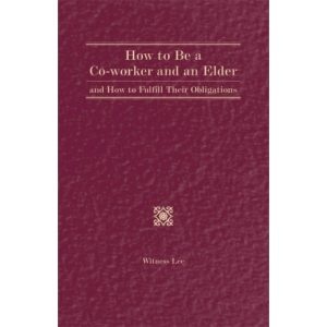 How to Be a Co-worker and an Elder and How to Fulfill Their Obligations