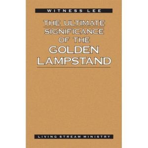 Ultimate Significance of the Golden Lampstand, The