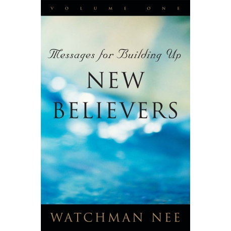 Messages for Building Up New Believers (3 volume set)