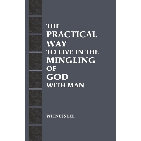Practical Way to Live in the Mingling of God with Man, The