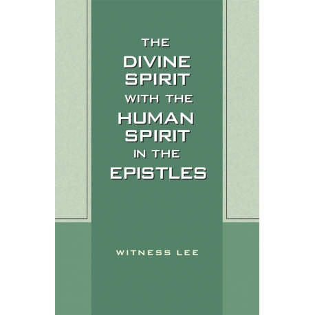 Divine Spirit with the Human Spirit in the Epistles, The