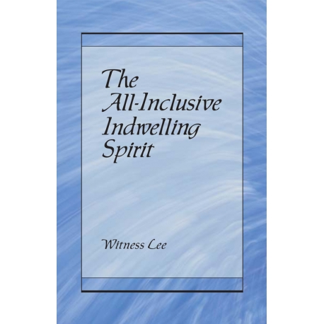All-Inclusive Indwelling Spirit, The