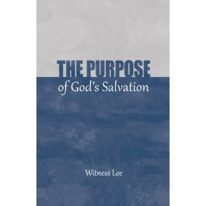 Purpose of God's Salvation, The