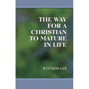 Way for a Christian to Mature in Life, The