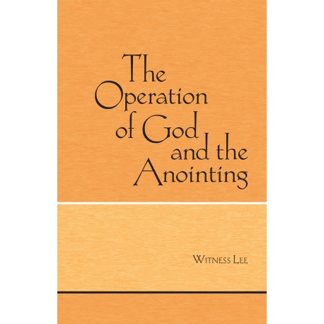 Operation of God and the Anointing, The
