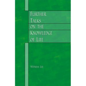 Further Talks on the Knowledge of Life