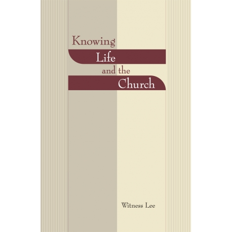 Knowing Life and the Church