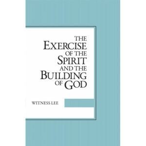 Exercise of the Spirit and the Building of God, The