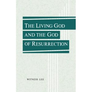Living God and the God of Resurrection, The