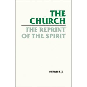 Church, the Reprint of the Spirit, The