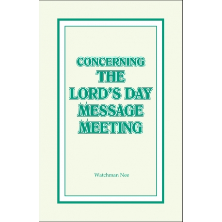 Concerning the Lord's Day Message Meeting