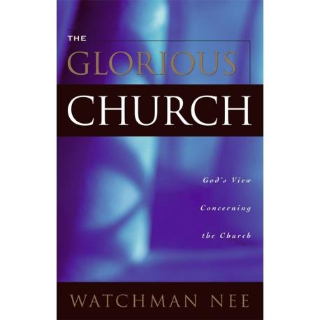 Glorious Church, The