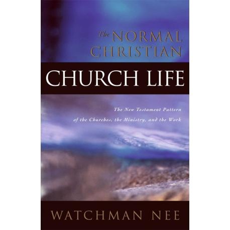 Normal Christian Church Life, The
