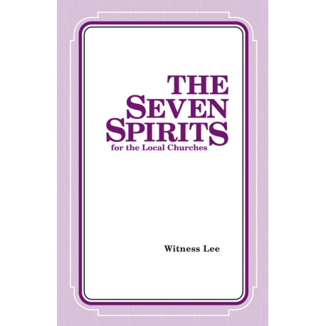 Seven Spirits for the Local Churches, The